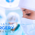 Mexico Bariatrics is a bariatric surgery center in Mexico offering safe and effective bariatric surgery in Mexico.