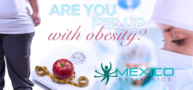 Weight Loss Surgery and Health in Mexico.
