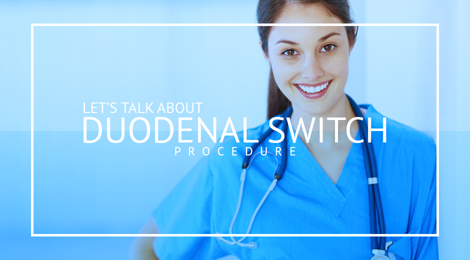 The Duodenal Switch procedure is a restrictive and malabsorptive weight loss surgery offered in Tijuana, Mexico.